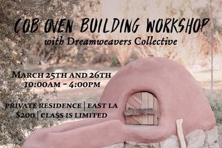 The Art of Cob Building With Our Friends Dreamweavers Collective - Photo 7 of 7 -