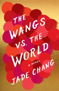 """""""The Wangs vs. the World"""" book cover Spice up your fireside reading with this playful story about family; Source: PopSugar"""