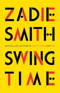 """""""Swing Time"""" book cover Animate the spirit with this stirring novel of friendship; Source: Brooklyn Magazine"""