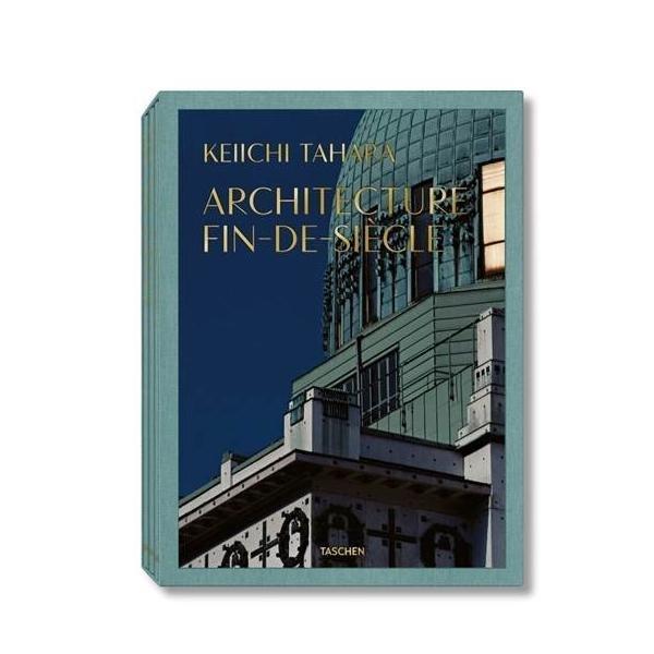 Architecture Fin-de-Siècle (Keiichi Tahara)