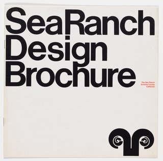 An original Sea Ranch Design Brochure designed by Barbara Stauffacher Solomon, circa 1965.