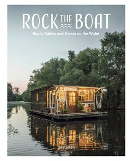 A New Book For Those Who Dream of Living in a Floating Home - Photo 1 of 11 -